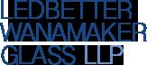 Ledbetter Wanamaker Glass LLP